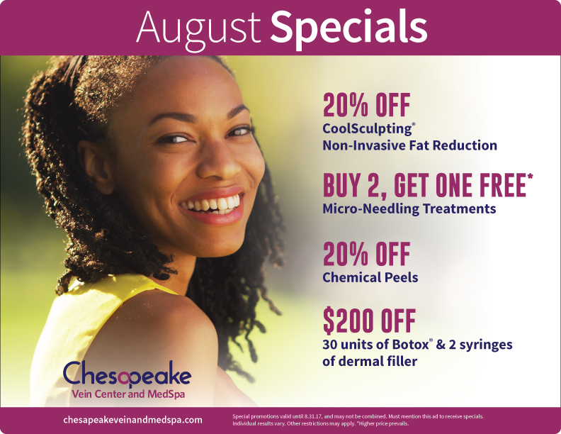August 2017 Monthly Specials for Chesapeake Vein and Medspa in Chesapeake, Virginia