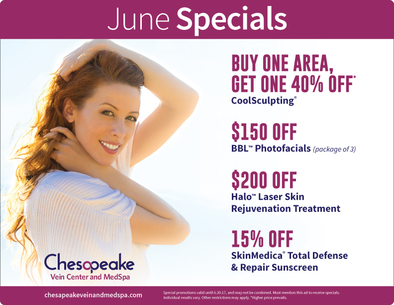 June 2017 Monthly Specials for Chesapeake Vein and Medspa in Chesapeake, Virginia