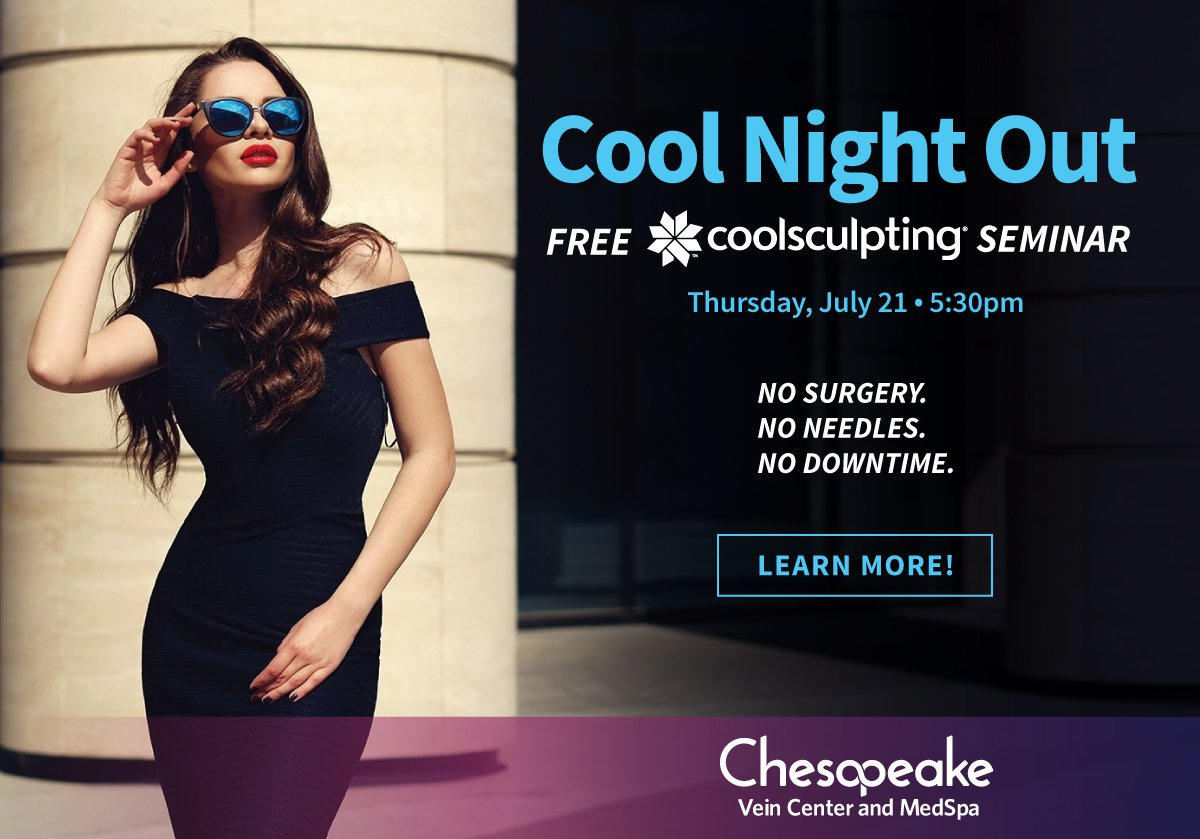 A Cool Night Out. A FREE coolsculpting seminar Thursday, July 21st at 5:30pm. Learn how coolsculpting targets the double chin, bra fat, abdomen, back fat, love handles, banana roll and inner and outer thighs.