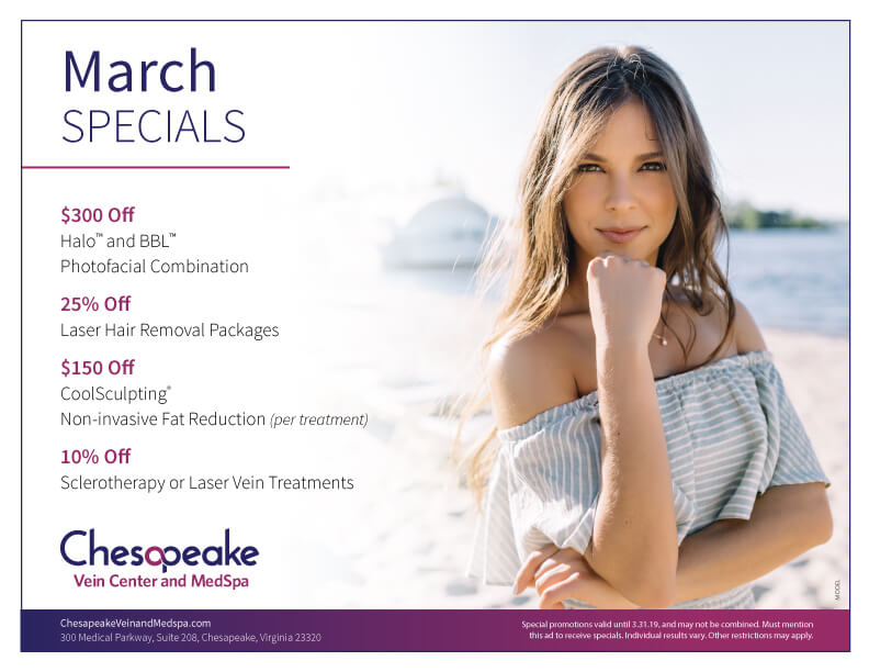 Chesapeake Vein and MedSpa's March Specials 2019